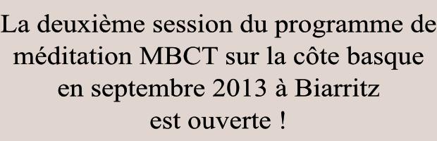 programme de méditation en pleine conscience MBCT sur la côte basque à Biarritz en septembbre 2013, inscriptions ouvertes.